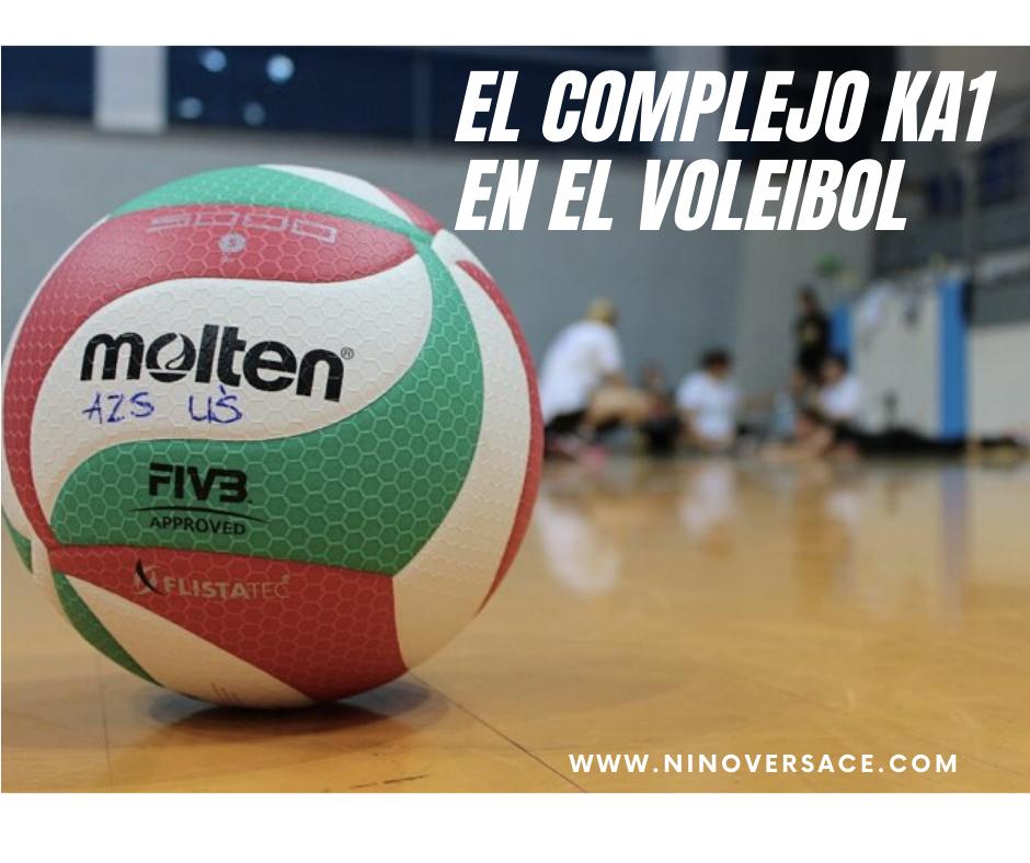 El complejo KA1 en el voleibol